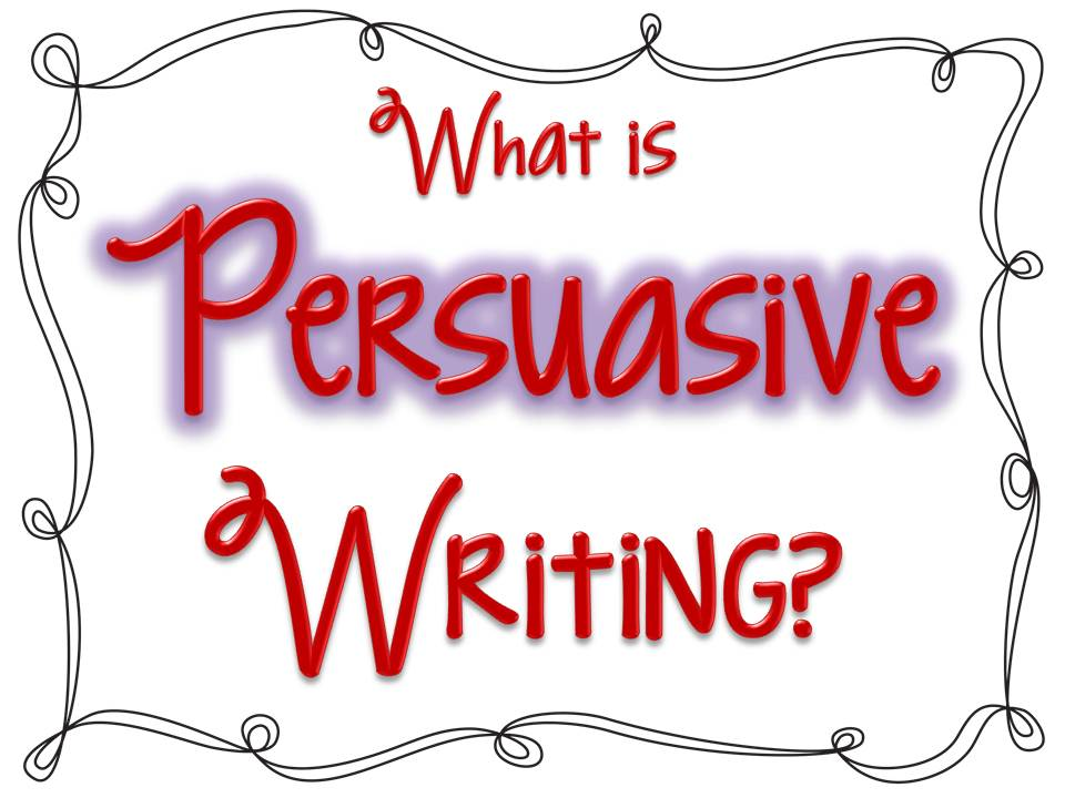 Persuasive Writing for Kids: What is It? What is persuasi...