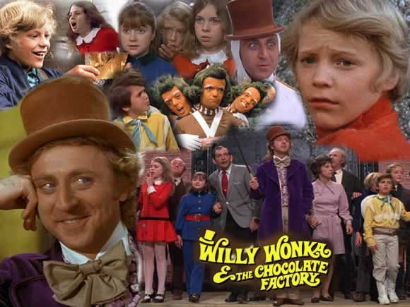 And chocolate factory Willy wonka
